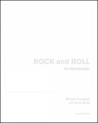 Rock and Roll: An Introduction - Campbell, Michael, and Brody, James