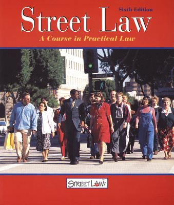 Street Law: A Course in Practical Law - Arbetman, Lee P, and O'Brien, Edward L