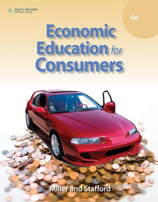 Economic Education for Consumers - Miller, Roger LeRoy, and Stafford, Alan D