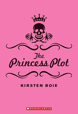 The Princess Plot - Boie, Kirsten, and Wilson, David Henry (Translated by)