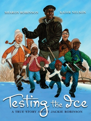 Testing the Ice: A True Story about Jackie Robinson - Robinson, Sharon