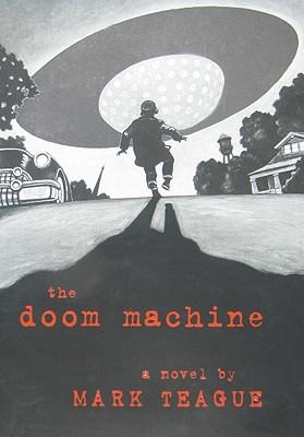 The Doom Machine - Teague, Mark