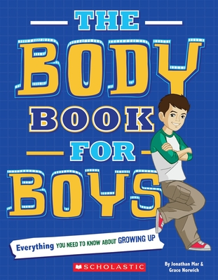 The Body Book for Boys - Mar, Jonathan, and Norwich, Grace