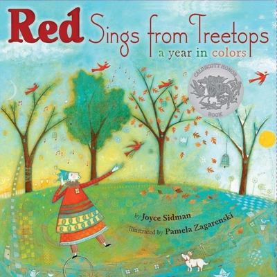Red Sings from Treetops: A Year in Colors - Sidman, Joyce