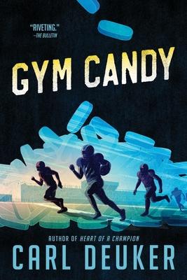Gym Candy - Deuker, Carl