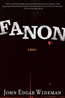 Fanon - Wideman, John Edgar