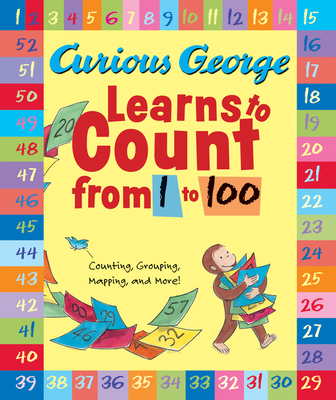 Curious George Learns to Count from 1 to 100 -