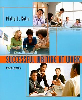 Successful Writing at Work - Kolin, Philip C