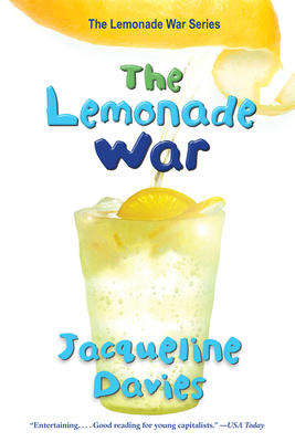 The Lemonade War - Davies, Jacqueline, Ms.