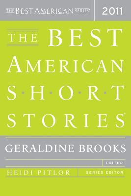 The Best American Short Stories - Brooks, Geraldine (Editor), and Pitlor, Heidi (Editor)