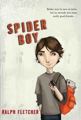 Spider Boy - Fletcher, Ralph