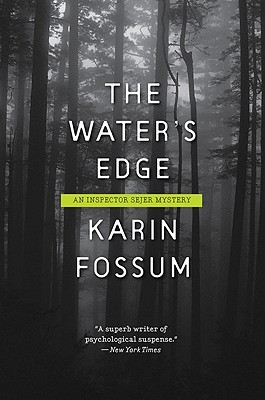 The Water's Edge - Fossum, Karin, and Barslund, Charlotte (Translated by)