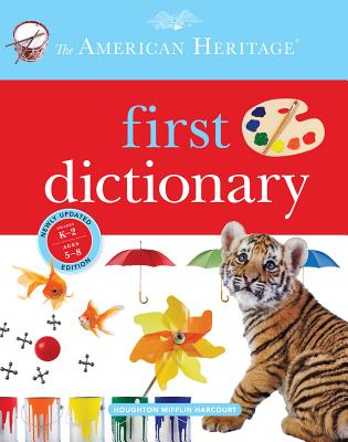 The American Heritage First Dictionary - American Heritage Dictionary (Editor)