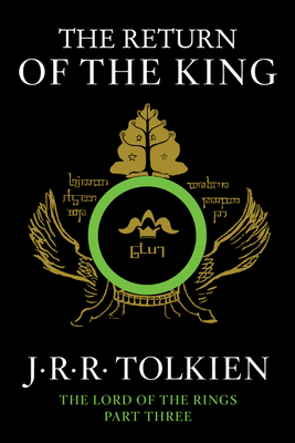 The Return of the King: Being the Third Part of the Lord of the Rings - Tolkien, J R R
