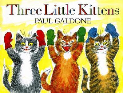 Three Little Kittens - Galdone, Paul