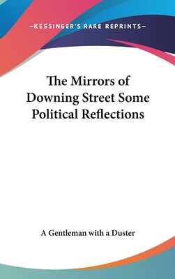 The Mirrors of Downing Street Some Political Reflections - Gentleman with a Duster