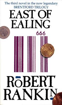 East of Ealing - Rankin, Robert