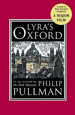 Lyra's Oxford - Pullman, Philip