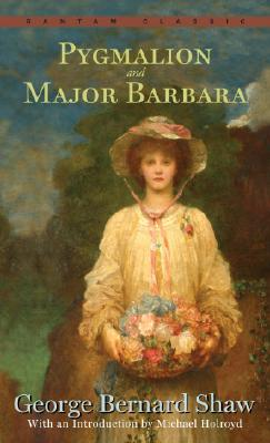 Pygmalion and Major Barbara - Shaw, George Bernard, and Holroyd, Michael (Introduction by), and Shaw, Bernard