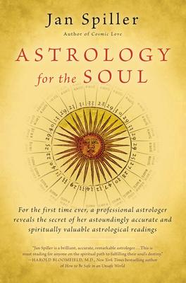 Astrology for the Soul - Spiller, Jan