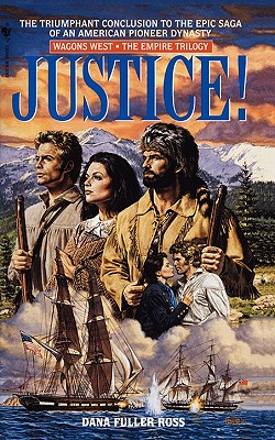 Justice! - Ross, Dan Fuller