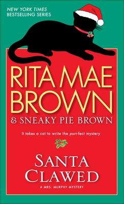 Santa Clawed - Brown, Rita Mae, and Sneaky Pie Brown