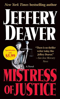 Mistress of Justice - Deaver, Jeffery