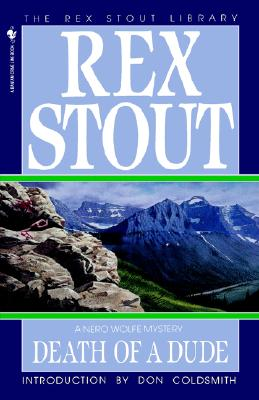 Death of a Dude - Stout, and Stout, Rex