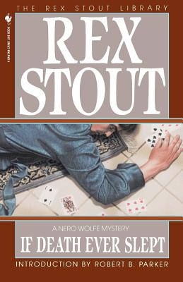 If Death Ever Slept - Stout, Rex