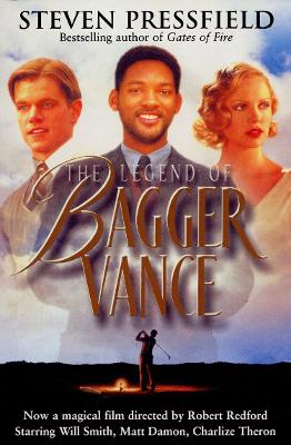 The Legend of Bagger Vance - Pressfield, Steven