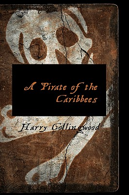 A Pirate of the Caribbees - Collingwood, Harry