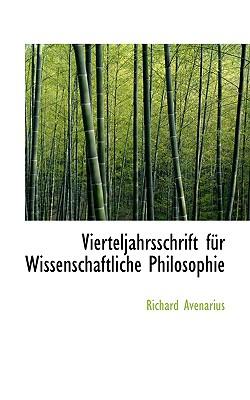 Vierteljahrsschrift F R Wissenschaftliche Philosophie - Avenarius, Richard