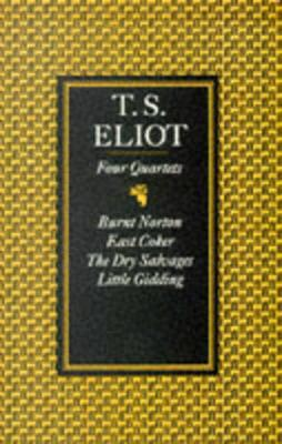 Four Quartets - Eliot, T S, Professor