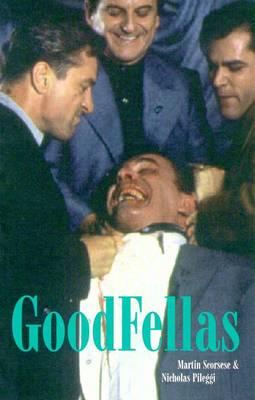 Goodfellas: Screenplay - Scorsese, Martin, Professor