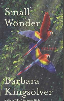 Small Wonder - Kingsolver, Barbara