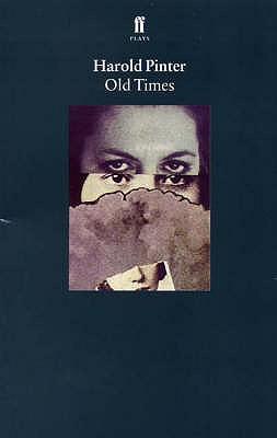 Old Times - Pinter, Harold