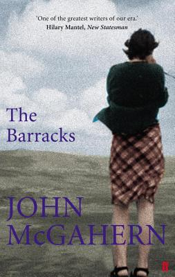 The Barracks - McGahern, John