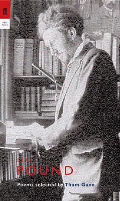 Ezra Pound: Poems Selected by Thom Gunn - Pound, Ezra, and Gunn, Thom (Editor)