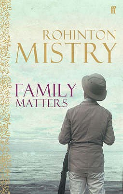 Family Matters - Mistry, Rohinton