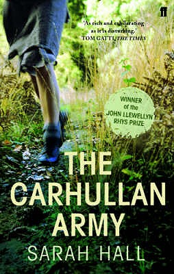 The Carhullan Army - Hall, Sarah J. E.
