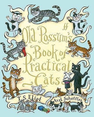 Old Possum's Book of Practical Cats - Eliot, T. S.