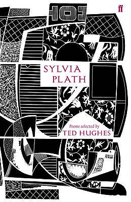 Sylvia Plath - Plath, Sylvia, and Hughes, Ted (Editor)
