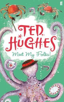 Meet My Folks - Hughes, Ted