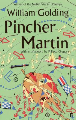 Pincher Martin - Golding, William, and Gregory, Philippa (Afterword by)