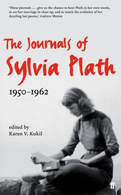 The Journals of Sylvia Plath - Plath, Sylvia