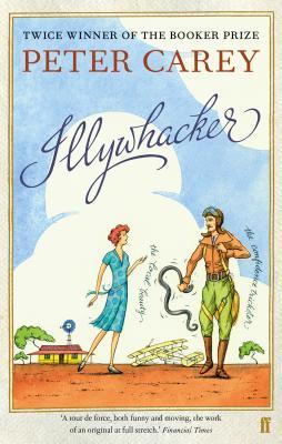 Illywhacker - Carey, Peter