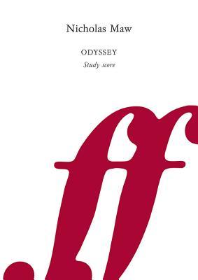 Odyssey: Study Score - Maw, Nicholas (Composer)