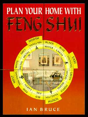 Plan Your Home with Feng Shui - Bruce, Ian