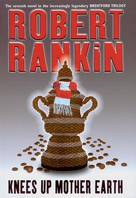 Knees Up Mother Earth - Rankin, Robert