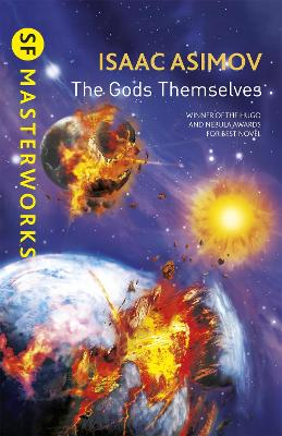The Gods Themselves - Asimov, Isaac